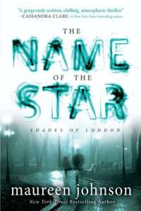 name of the star, ya, paranormal, jack the ripper, london